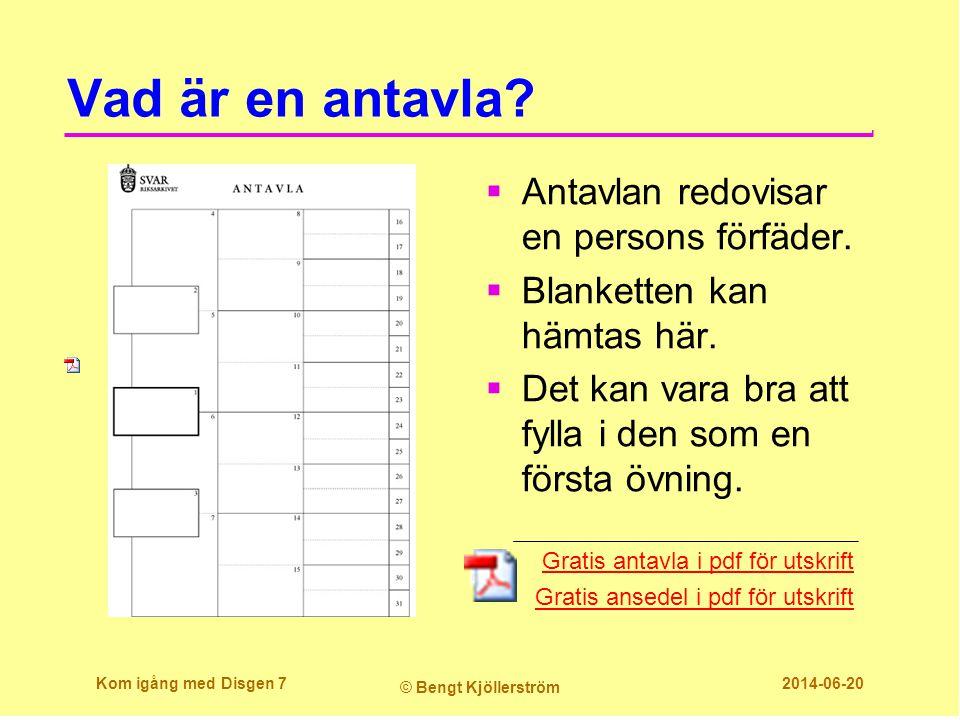 Skriv ut en antavla med foton  Klicka på skrivarikonen  Välj Grafisk antavla  Klicka på Fortsätt Kom igång med Disgen 38 © Bengt Kjöllerström 2014-06-20