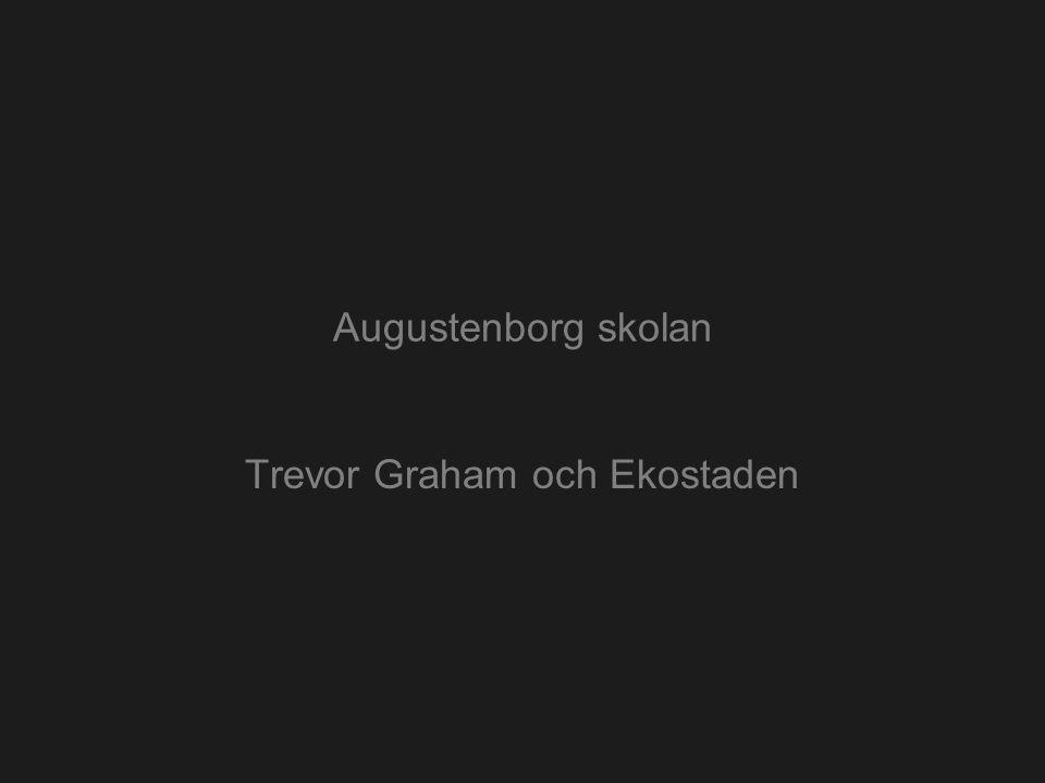 Augustenborg skolan Trevor Graham och Ekostaden