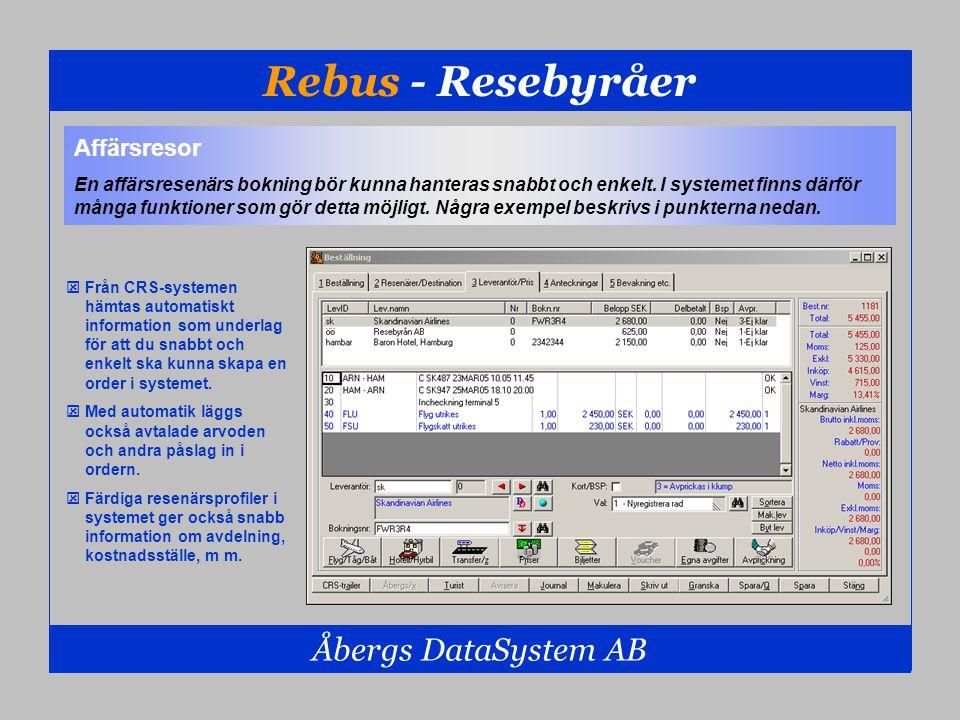 Rebus - Resebyråer Åbergs DataSystem AB  Från CRS-systemen hämtas automatiskt information som underlag för att du snabbt och enkelt ska kunna skapa e