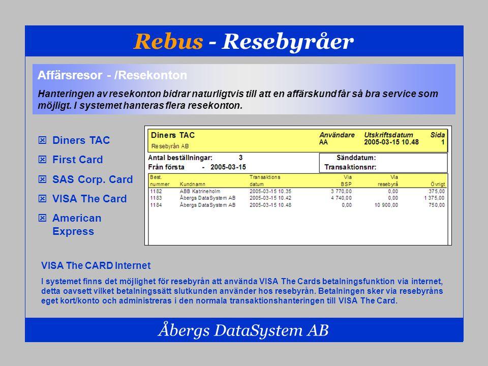 Rebus - Resebyråer Åbergs DataSystem AB  Diners TAC  First Card  SAS Corp. Card  VISA The Card  American Express Affärsresor - /Resekonton Hanter