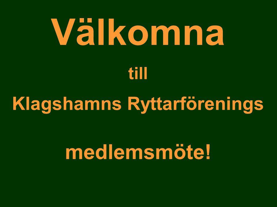 Välkomna till Klagshamns Ryttarförenings medlemsmöte!