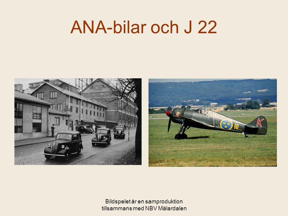 Bildspelet är en samproduktion tillsammans med NBV Mälardalen ANA-bilar och J 22