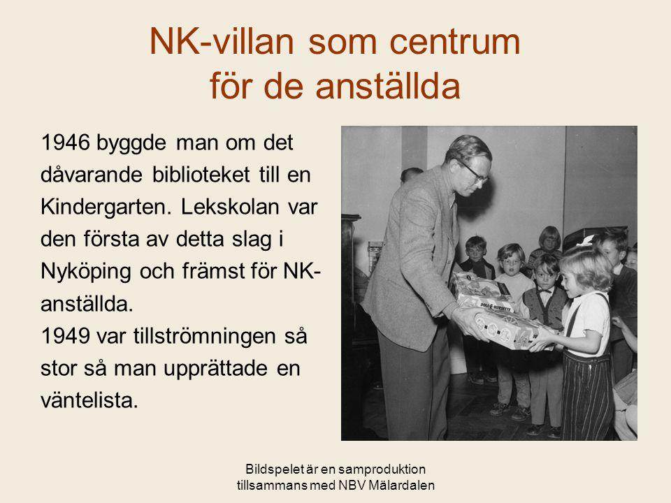 Bildspelet är en samproduktion tillsammans med NBV Mälardalen NK-villan som centrum för de anställda 1946 byggde man om det dåvarande biblioteket till