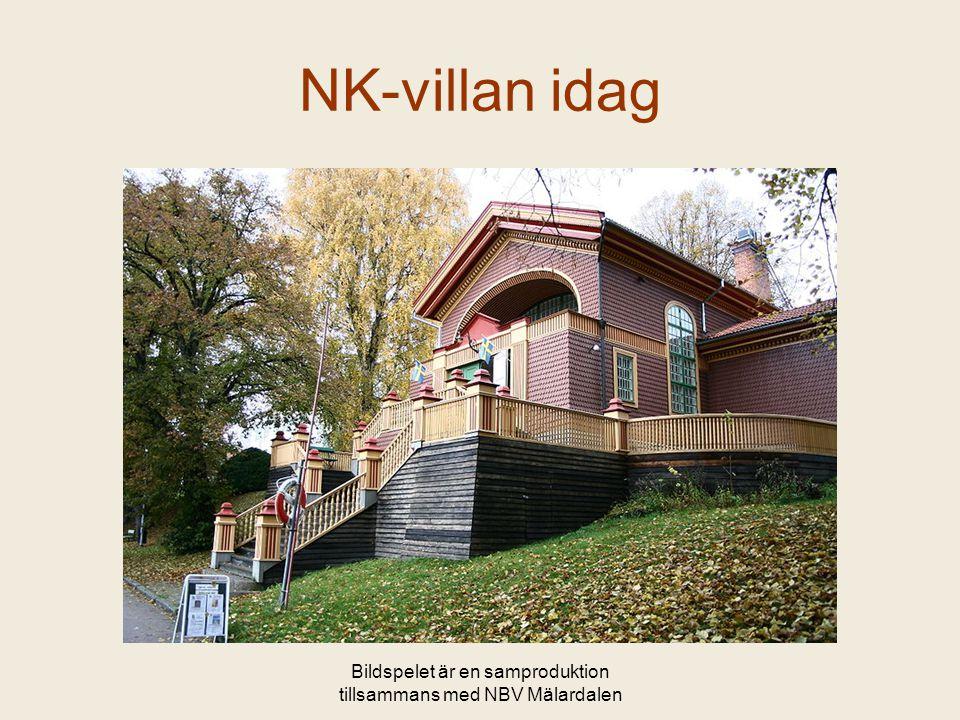 Bildspelet är en samproduktion tillsammans med NBV Mälardalen NK-villan idag