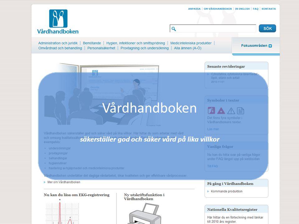 Vårdhandboken säkerställer god och säker vård på lika villkor