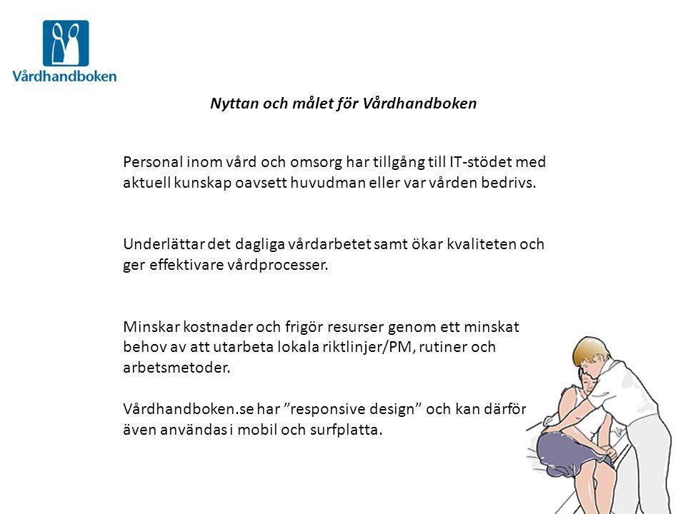 Finansiering och innehållsproduktion Produceras och förvaltas av Inera AB på uppdrag av Sveriges landsting och regioner.