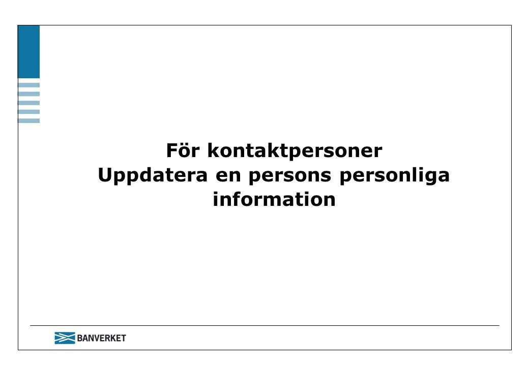 För kontaktpersoner Uppdatera en persons personliga information