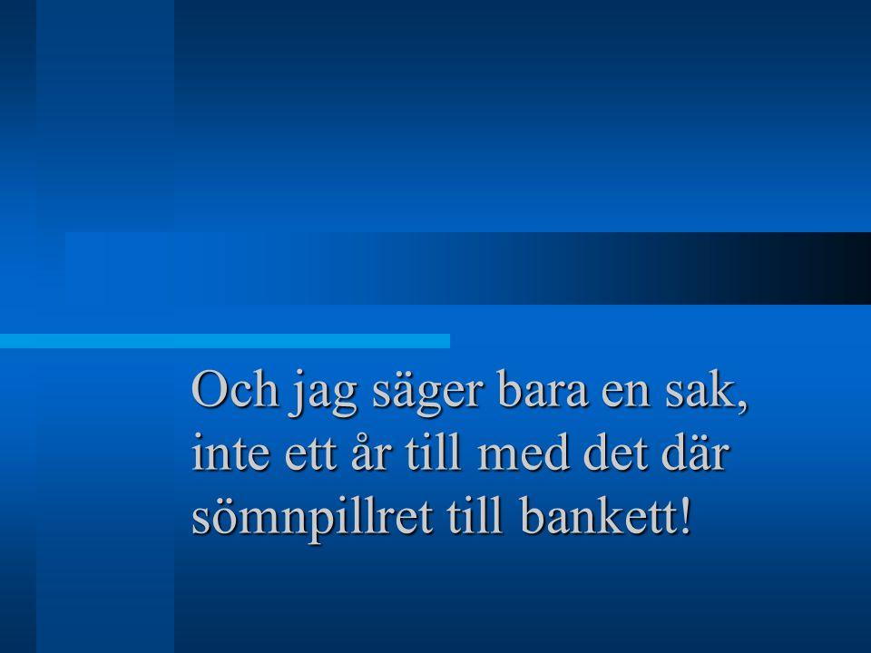 Scandinavian Conference Lägesinformation är en viktig detalj.