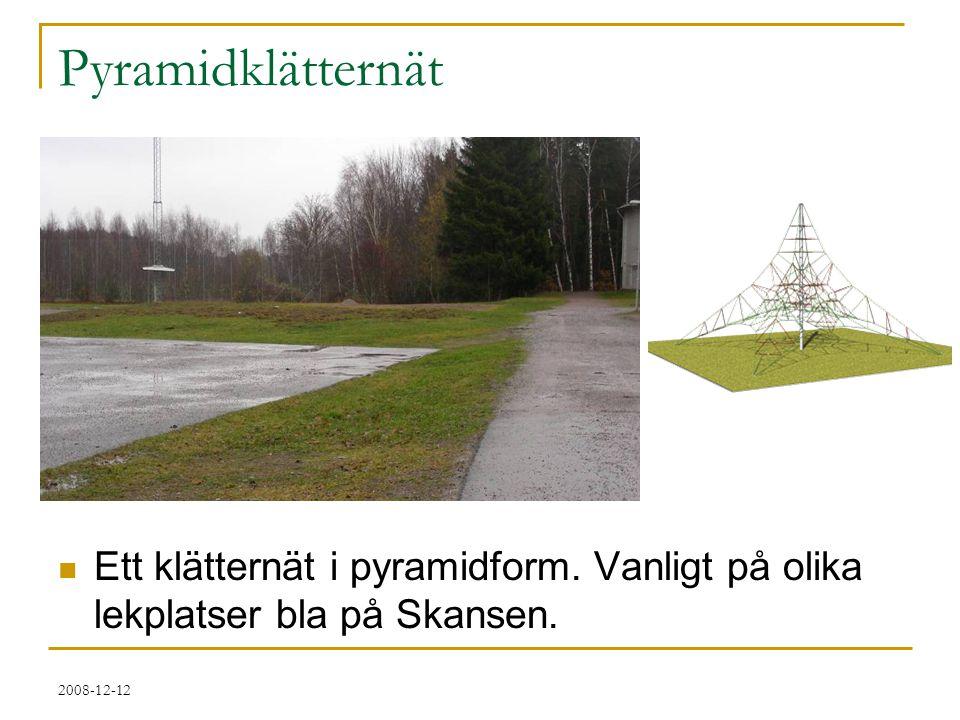 2008-12-12 Pyramidklätternät  Ett klätternät i pyramidform. Vanligt på olika lekplatser bla på Skansen.
