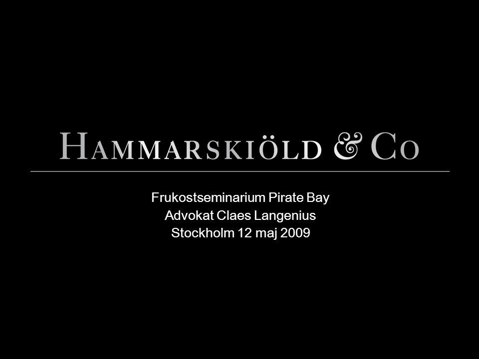 Frukostseminarium Pirate Bay Advokat Claes Langenius Stockholm 12 maj 2009