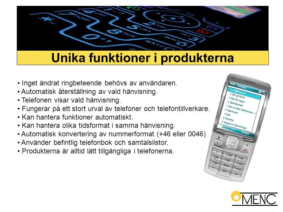 • Inget ändrat ringbeteende behövs av användaren. • Automatisk återställning av vald hänvisning. • Telefonen visar vald hänvisning. • Fungerar på ett