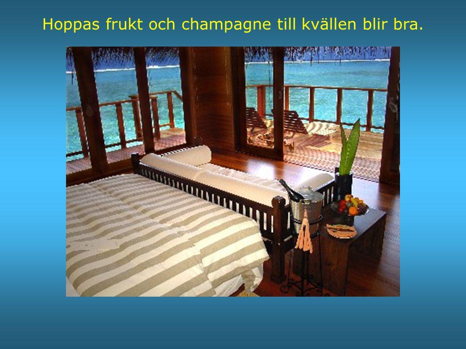 Hoppas frukt och champagne till kvällen blir bra.