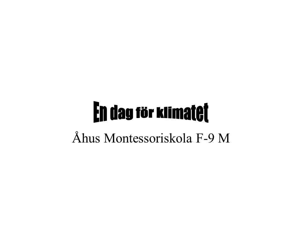 Åhus Montessoriskola F-9 M