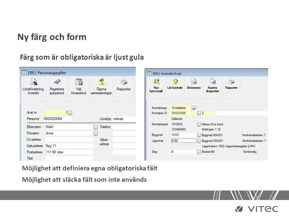 Ny färg och form Utskriftshantering som den vi är vana vid från Office-paketet För de rapporter där själva rapporten är huvudsyftet, t.ex.
