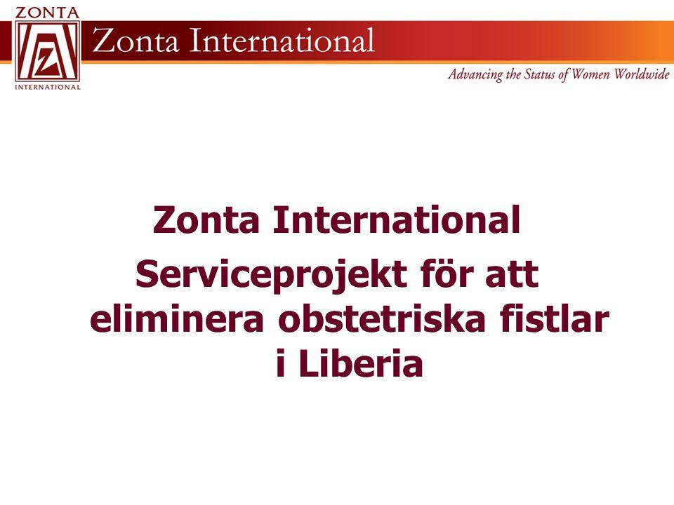 Zonta International Serviceprojekt för att eliminera obstetriska fistlar i Liberia