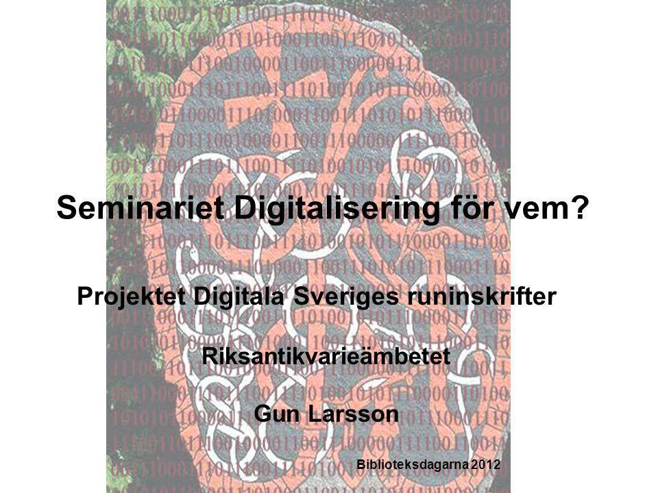 Seminariet Digitalisering för vem.