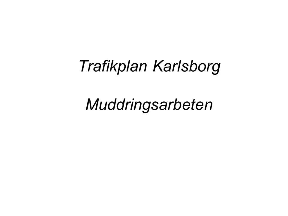 Trafikplan Karlsborg Muddringsarbeten