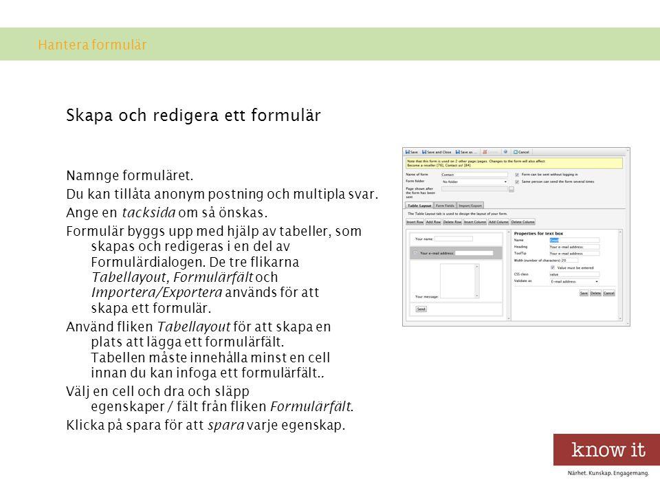 Skapa och redigera ett formulär Namnge formuläret.
