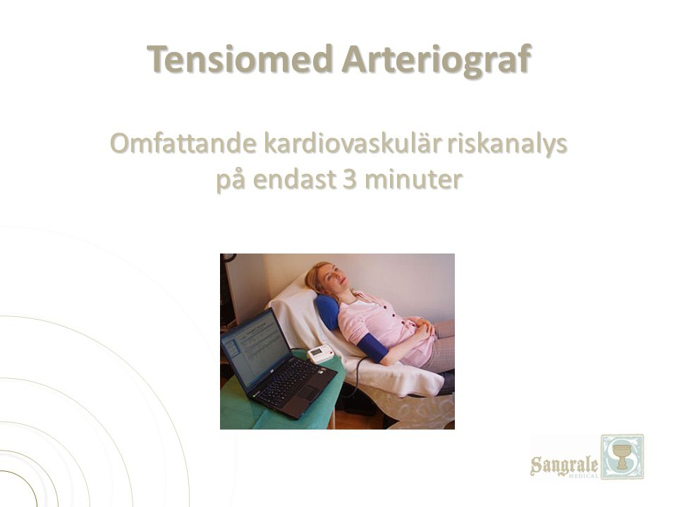 Tensiomed Arteriograf Omfattande kardiovaskulär riskanalys på endast 3 minuter