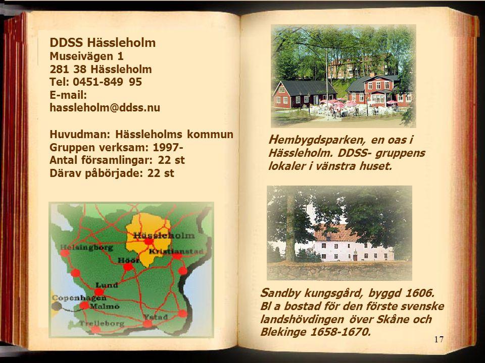 17 H embygdsparken, en oas i Hässleholm.DDSS- gruppens lokaler i vänstra huset.