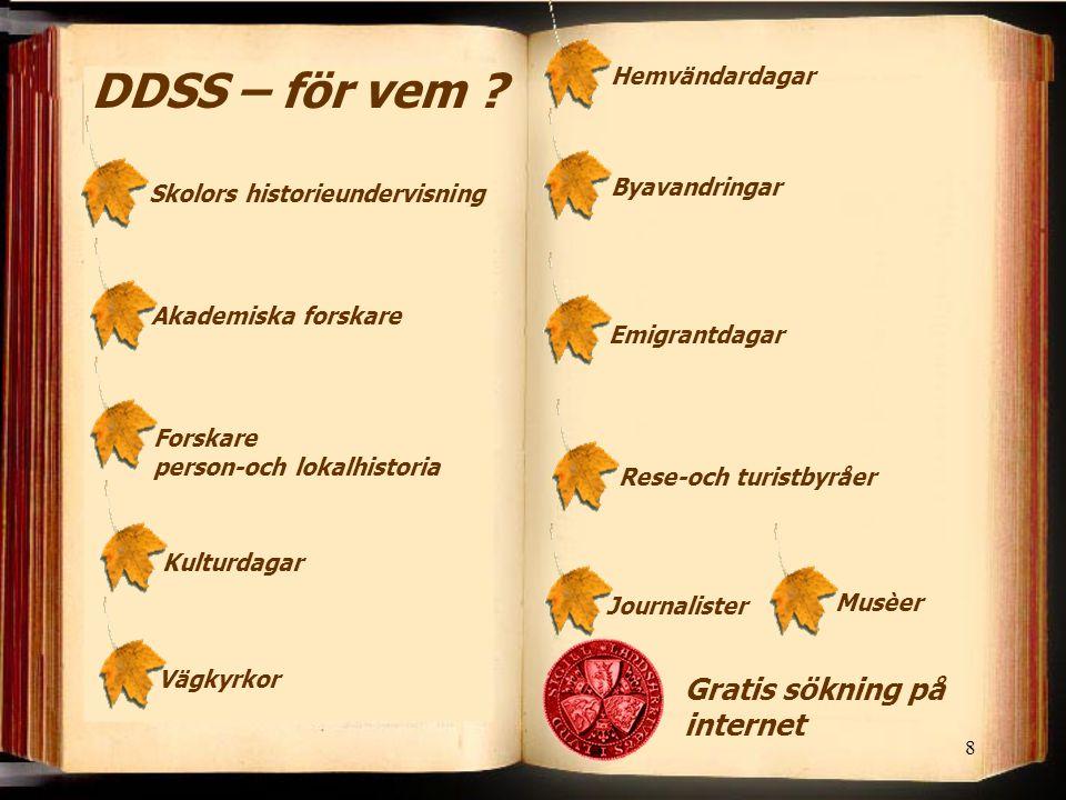 29 Demografisk Databas Södra Sverige Landsarkivet i Lund Box 2016 220 02 Lund Cecilia Lagesson Madeja Tel: 046 – 19 70 13 E-mail: cecilia.lagesson@landsarkivet-lund.ra.se Ansvarig för kvalitetskontroll m.m.