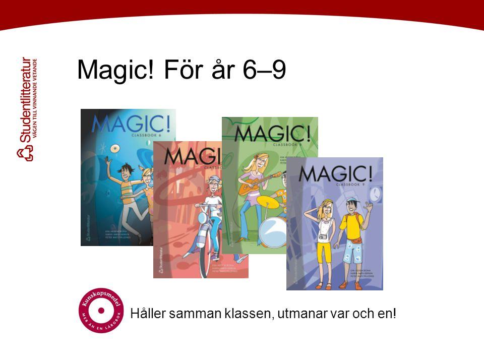Till varje årskurs – en textbok baserad på 6 st easy readers som är avpassade för åldersgruppen … Till Magic.