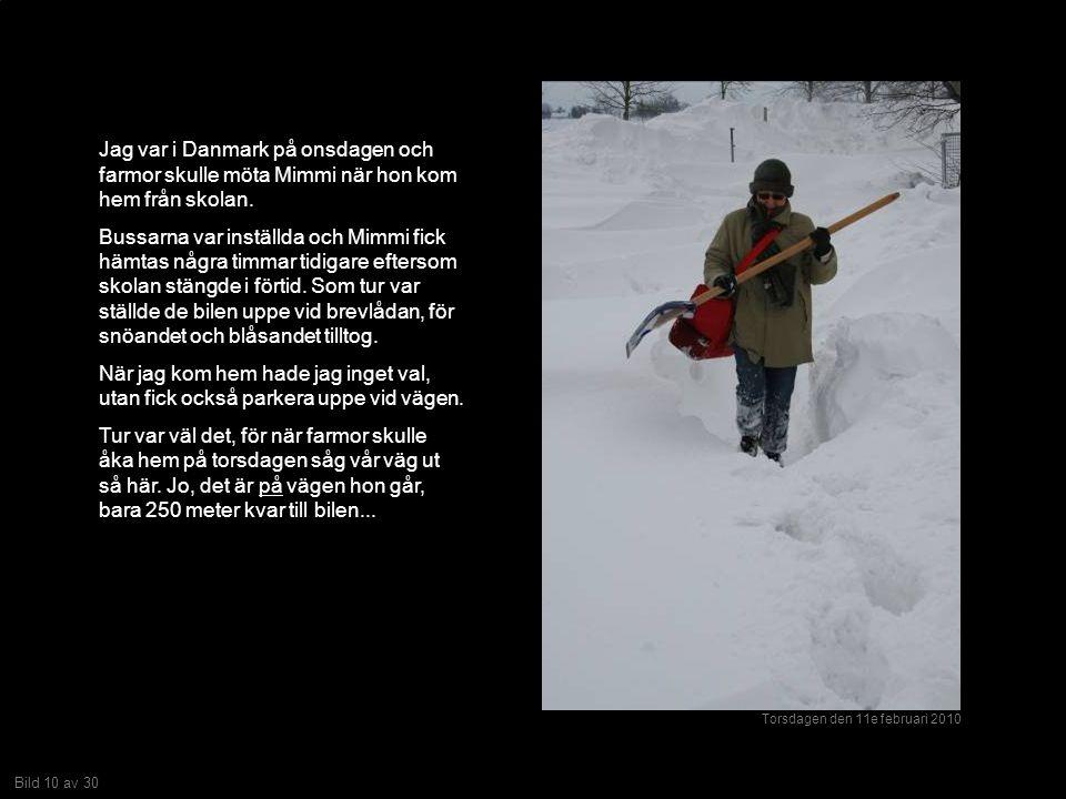 Bild 10 av 30 Jag var i Danmark på onsdagen och farmor skulle möta Mimmi när hon kom hem från skolan.
