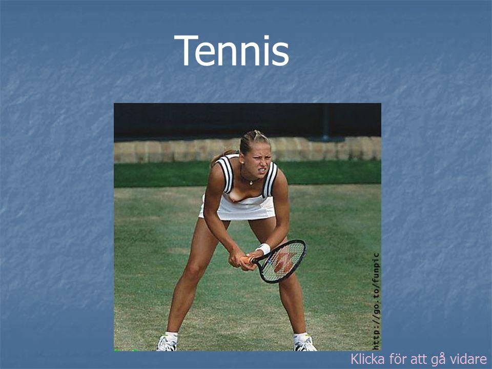 Tennis Klicka för att gå vidare