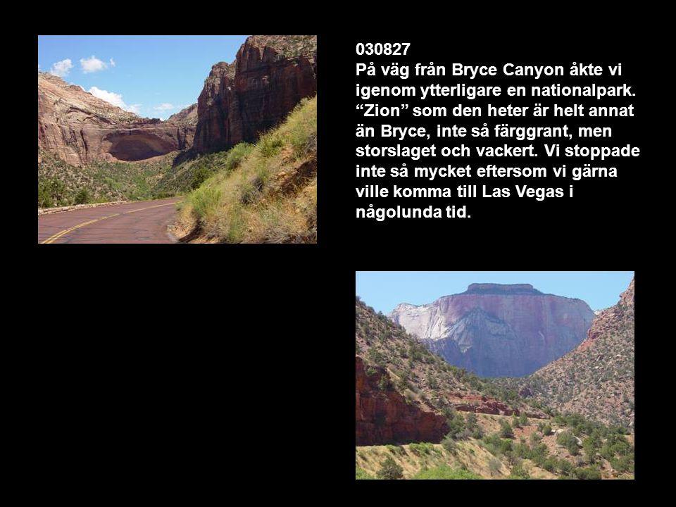 030827 På väg från Bryce Canyon åkte vi igenom ytterligare en nationalpark.