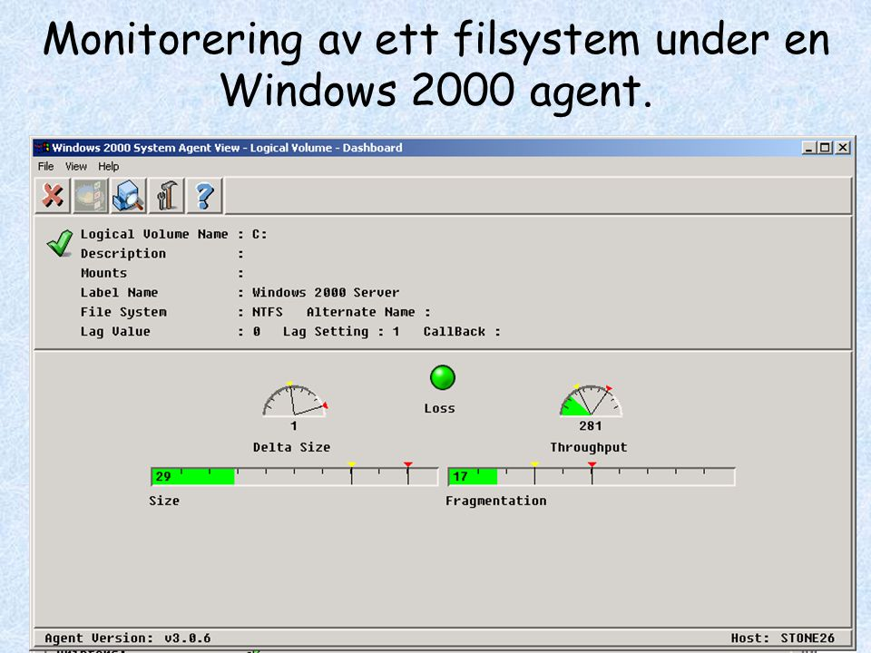 Monitorering av ett filsystem under en Windows 2000 agent.