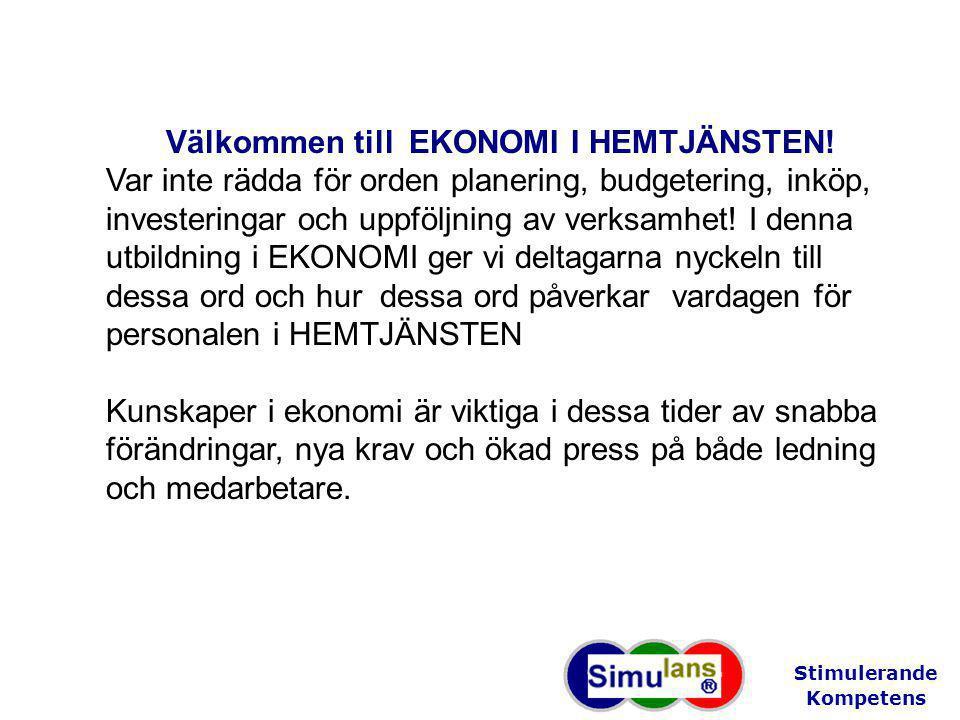 Välkommen till EKONOMI I HEMTJÄNSTEN.
