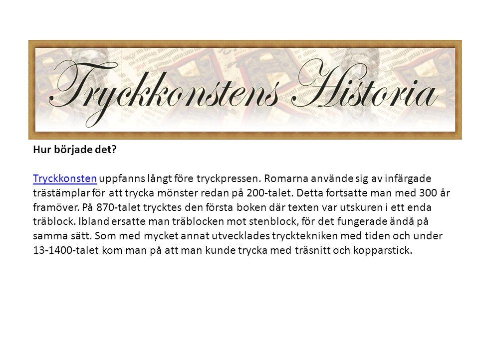 Johann Gutenberg var den tyska, fenomenala mannen som låg bakom boktryckarkonstens genombrott.