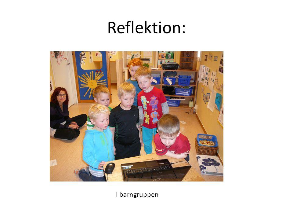Reflektion: I barngruppen