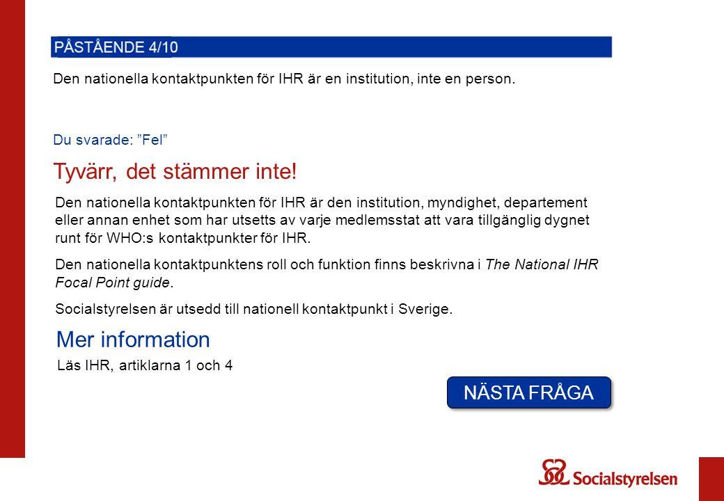 Den nationella kontaktpunkten för IHR är en institution, inte en person.
