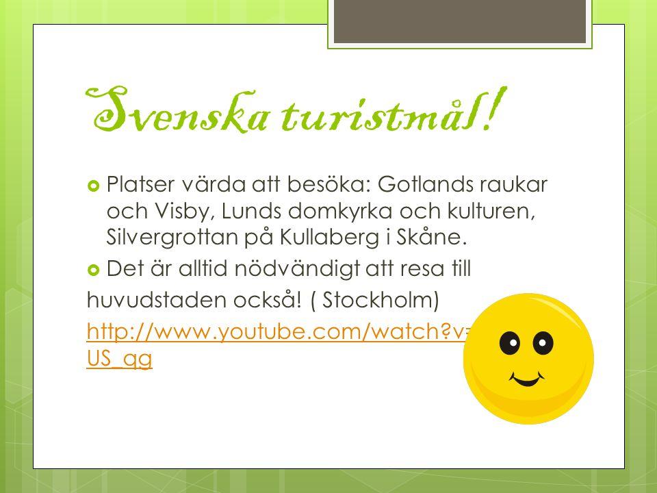Svenska turistmål.