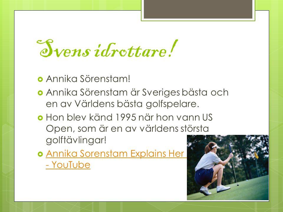 Svens idrottare. Annika Sörenstam.