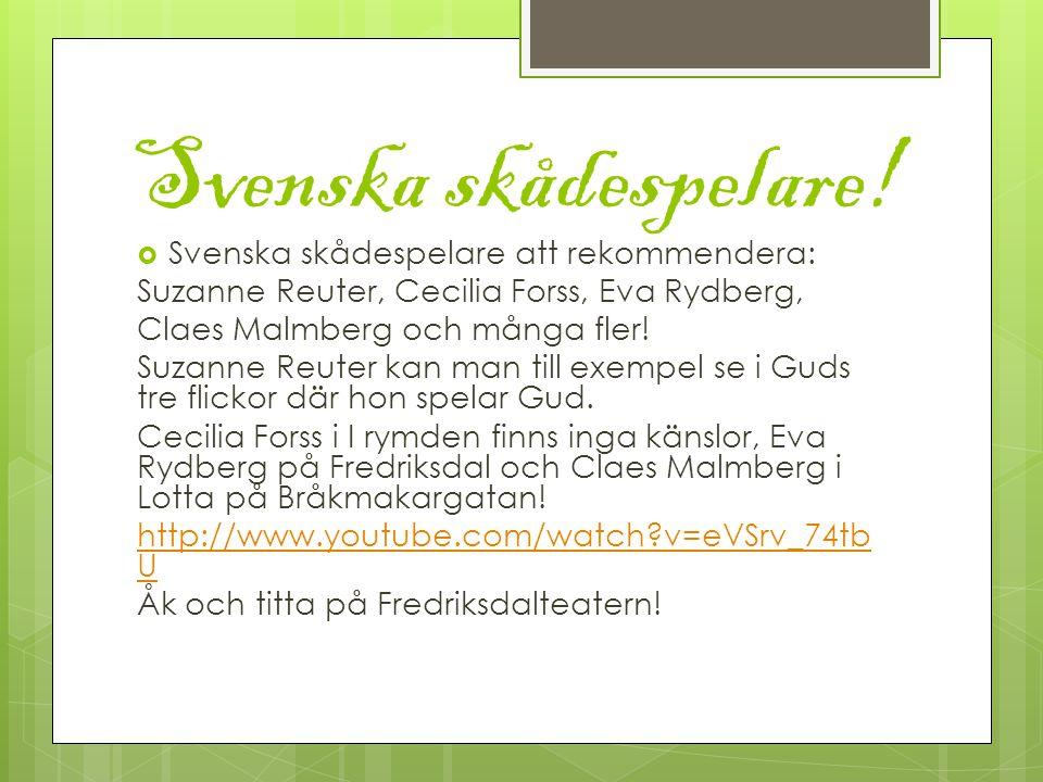 Svenska skådespelare.