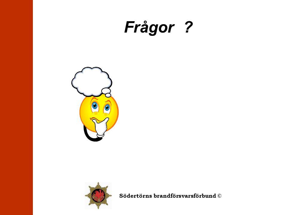 Södertörns brandförsvarsförbund © Frågor ?