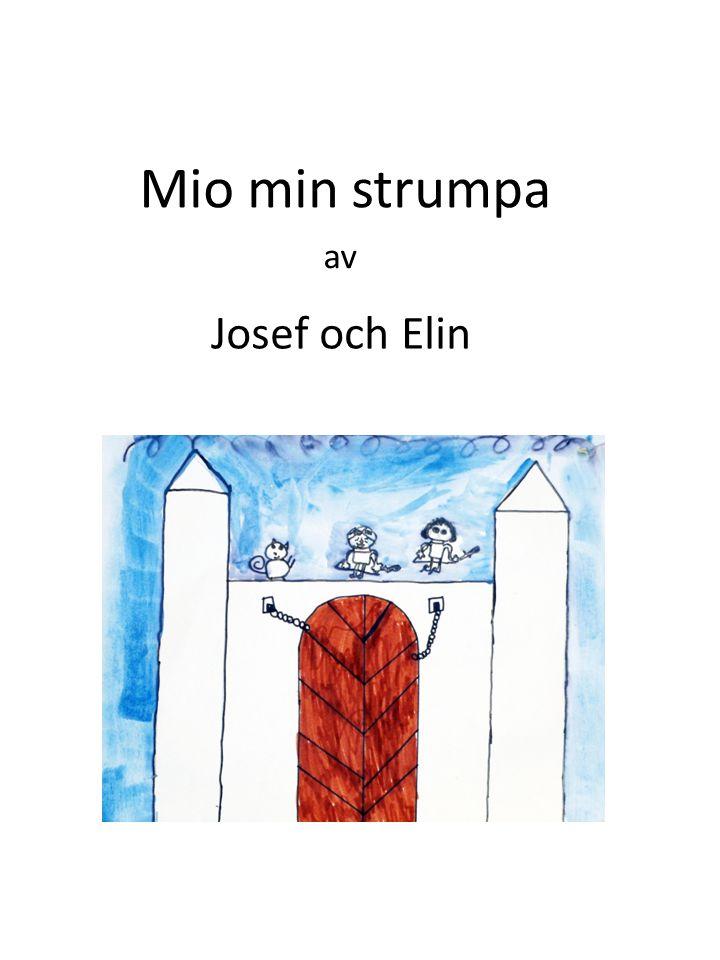 Mio min strumpa av Josef och Elin