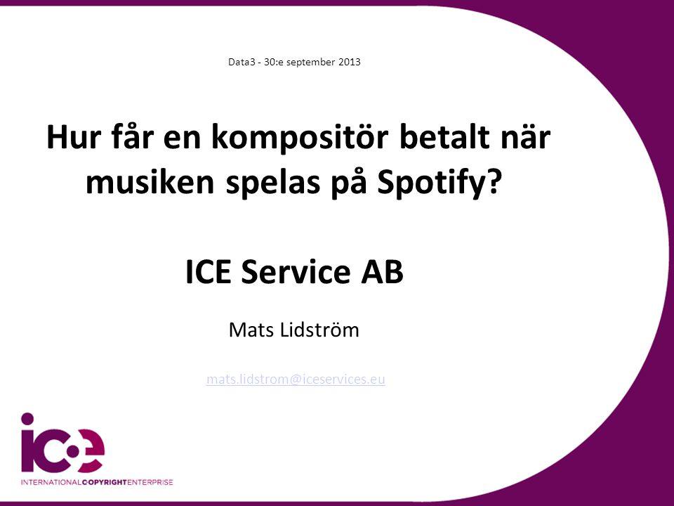 ICE – International Copyright Enterprise ICE levererar centraliserade musikdokumentationstjänster till upphovsrättssällskap runt om i Europa.