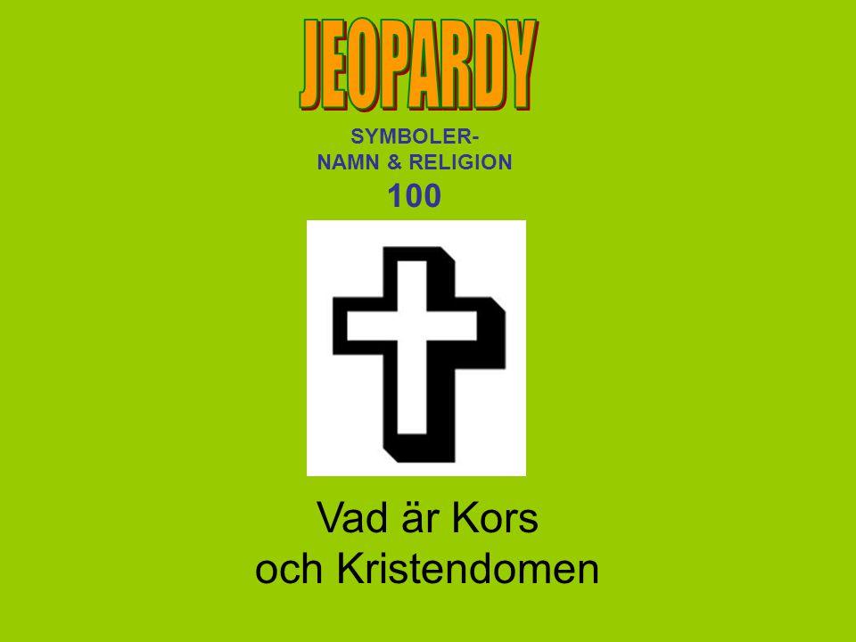 Vad är Kors och Kristendomen SYMBOLER- NAMN & RELIGION 100