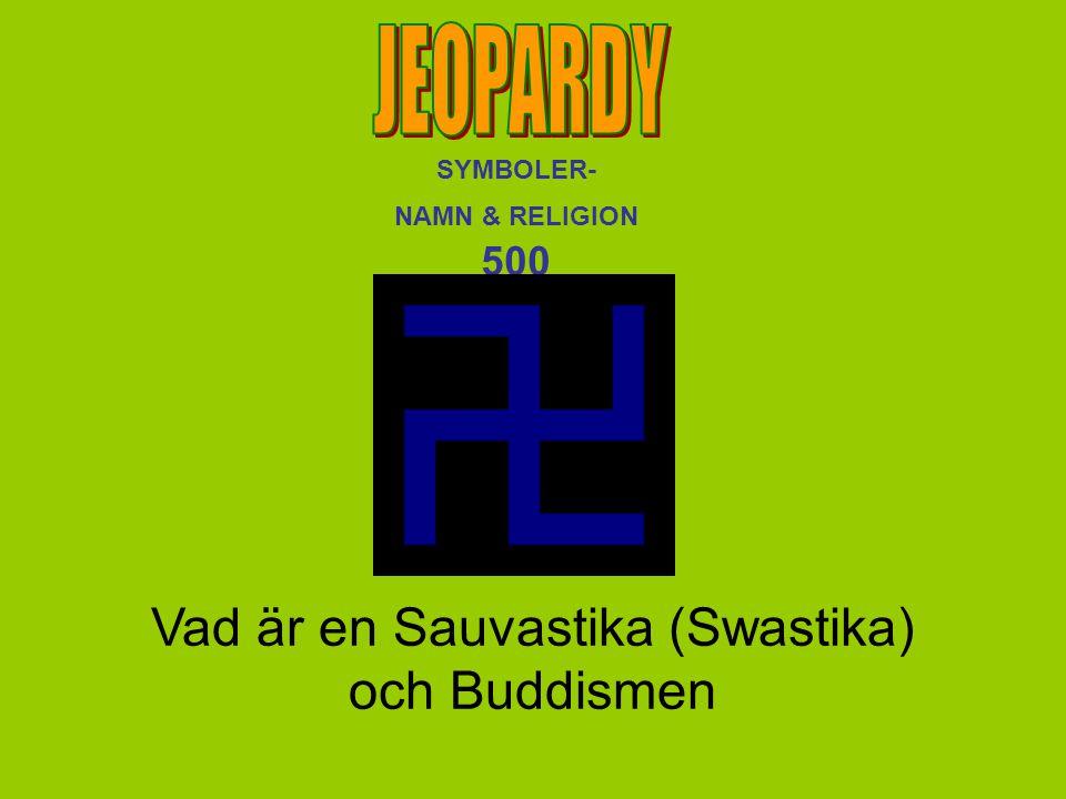 Vad är en Sauvastika (Swastika) och Buddismen SYMBOLER- NAMN & RELIGION 500