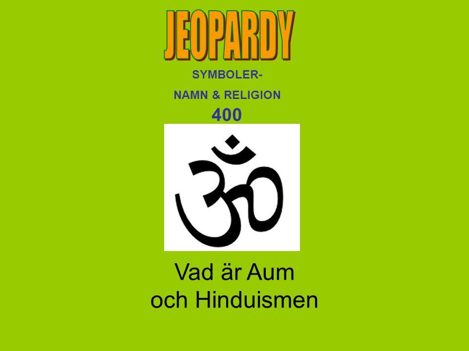 Vad är Aum och Hinduismen SYMBOLER- NAMN & RELIGION 400