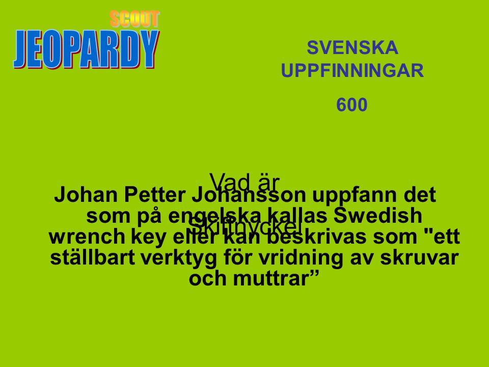 Vad är Skiftnyckel SVENSKA UPPFINNINGAR 600 Johan Petter Johansson uppfann det som på engelska kallas Swedish wrench key eller kan beskrivas som ett ställbart verktyg för vridning av skruvar och muttrar
