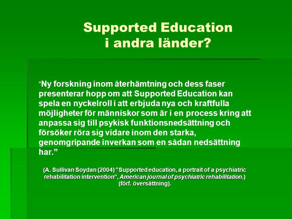 """Supported Education i andra länder? """" Ny forskning inom återhämtning och dess faser presenterar hopp om att Supported Education kan spela en nyckelrol"""