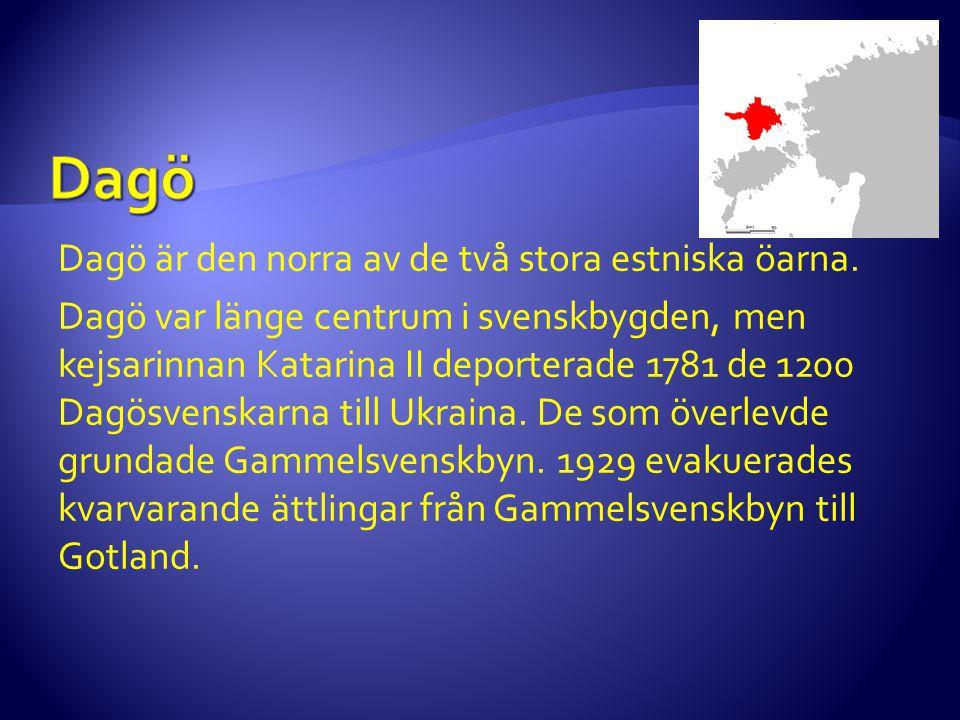 Dagö är den norra av de två stora estniska öarna. Dagö var länge centrum i svenskbygden, men kejsarinnan Katarina II deporterade 1781 de 1200 Dagösven
