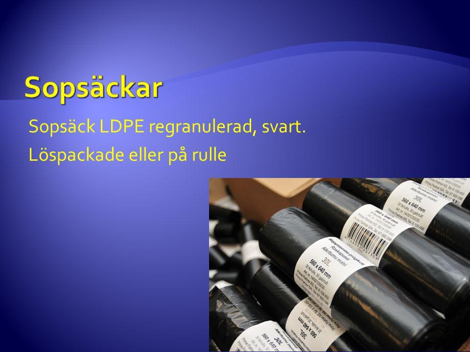 Sopsäck LDPE regranulerad, svart. Löspackade eller på rulle