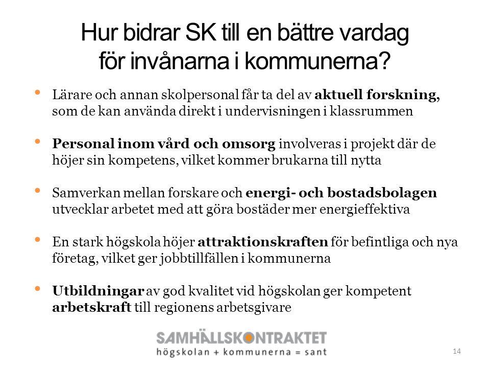 Hur bidrar SK till en bättre vardag för invånarna i kommunerna.