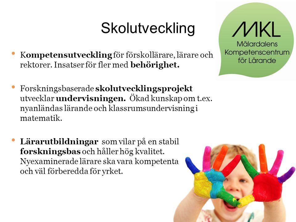 Skolutveckling • Kompetensutveckling för förskollärare, lärare och rektorer.