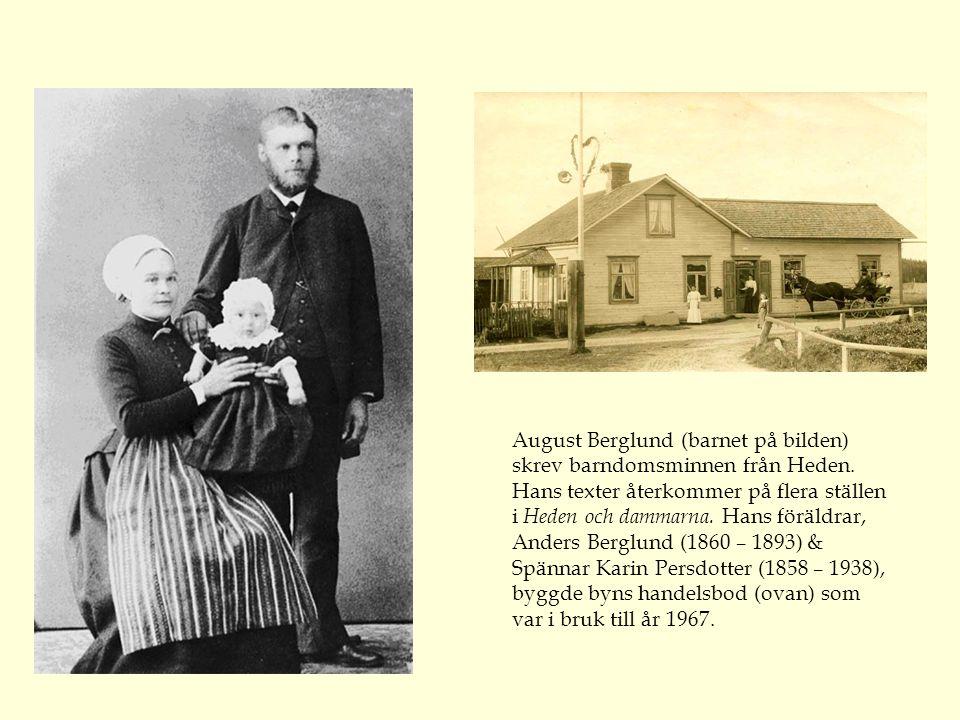 August Berglund (barnet på bilden) skrev barndomsminnen från Heden.